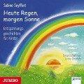 Heute Regen, morgen Sonne - Sabine Seyffert