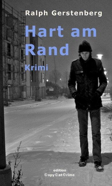 Hart am Rand - Ralph Gerstenberg