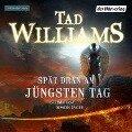 Spät dran am Jüngsten Tag - Tad Williams