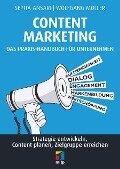 Content Marketing. Das Praxis-Handbuch für Unternehmen - Sepita Ansari