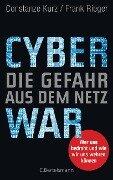 Cyberwar - Die Gefahr aus dem Netz - Constanze Kurz, Frank Rieger