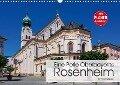 Eine Perle Oberbayerns - Rosenheim (Wandkalender 2019 DIN A3 quer) - Thomas Willerer