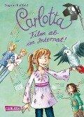 Carlotta 03. Film ab im Internat! - Dagmar Hoßfeld