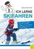 Ich lerne Skifahren - Hubert Brühl, Jürgen Wolf