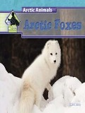 Arctic Foxes - Julie Murray