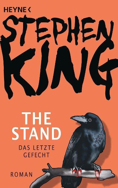 The Stand - Das letzte Gefecht - Stephen King
