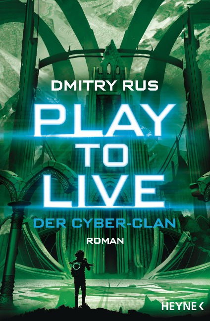 Play to Live - Der Cyber-Clan - Dmitry Rus