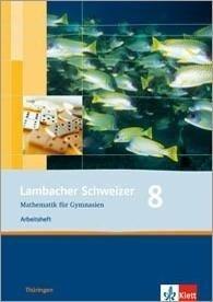 Lambacher Schweizer. 8. Schuljahr. Arbeitsheft plus Lösungsheft. Thüringen -