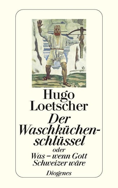 Der Waschküchenschlüssel - Hugo Loetscher
