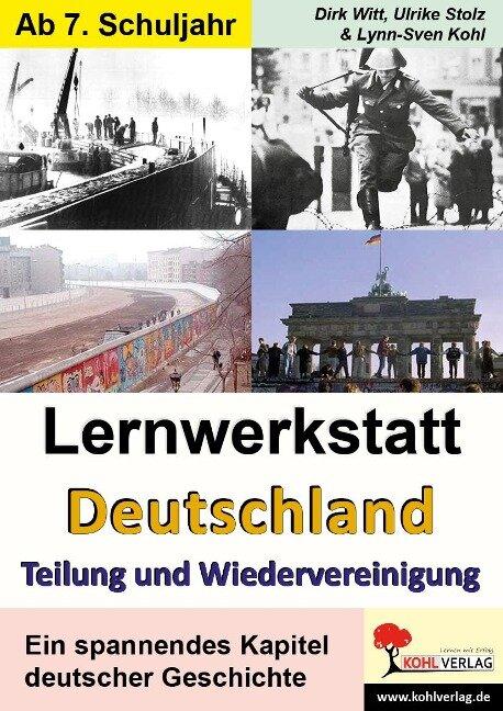 """Lernwerkstatt """"Deutschland - Teilung und Wiedervereinigung"""" -"""