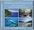 Naturgeräusche: Wohltuende Wasserwelt -