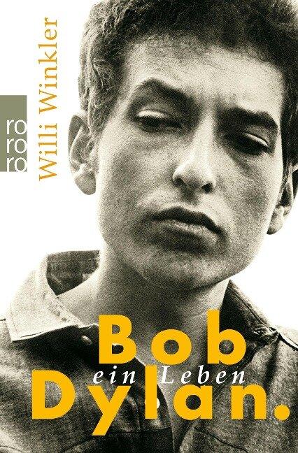Bob Dylan - Willi Winkler