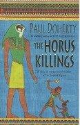 The Horus Killings - Paul Doherty