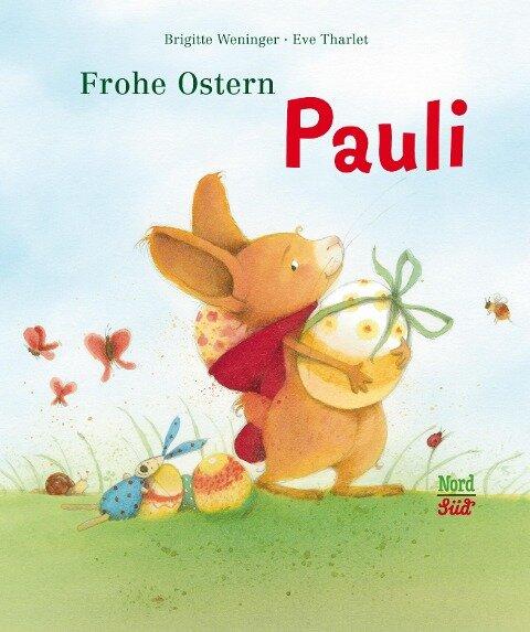 Frohe Ostern Pauli - Brigitte Weninger