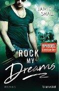 Rock my Dreams - Jamie Shaw