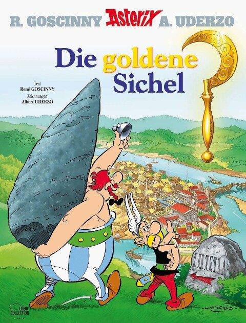 Asterix 05: Die goldene Sichel - René Goscinny, Albert Uderzo