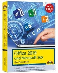 Office 2019 - Das Praxishandbuch - Gerhard Philipp, Philip Kiefer