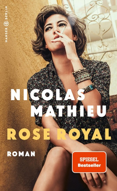 Rose Royal - Nicolas Mathieu