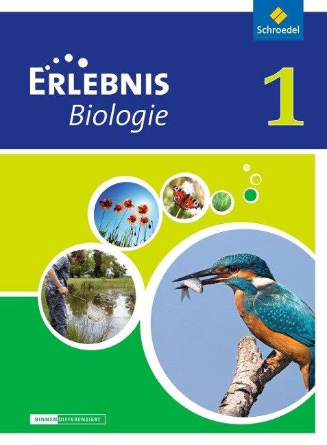 Erlebnis Biologie 1. Schülerband. Differenzierende Ausgabe. Niedersachsen -