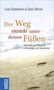 Der Weg entsteht unter deinen Füßen - Luise Reddemann, Sylvia Wetzel