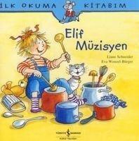 Elif Müzisyen - Eva Wenzel-Bürger, Liane Schneider