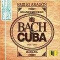 Bach to Cuba -