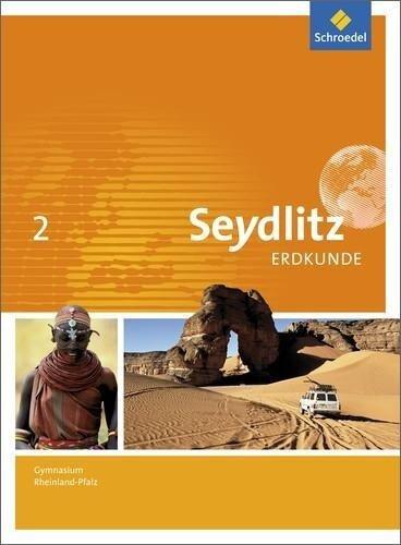 Seydlitz Erdkunde 2. Schülerband. Gymnasien. Rheinland-Pfalz -