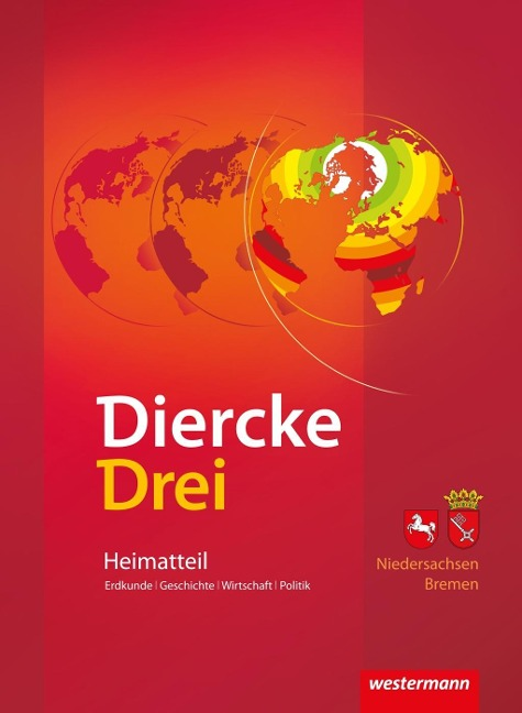 Diercke Drei. Arbeitsheft Kartenarbeit. Heimatteil Niedersachsen / Bremen -
