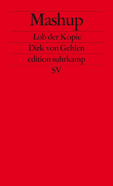 Mashup - Dirk von Gehlen