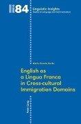 English as a Lingua Franca in Cross-cultural Immigration Domains - Maria Grazia Guido