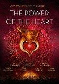 The Power of the Heart - Baptist De Pape, Arnoud Fioole, Mattijs van Moorsel