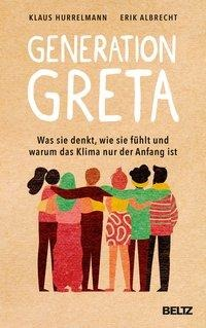 Generation Greta - Klaus Hurrelmann, Erik Albrecht