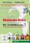 RHÄTISCHE BAHN - Die Triebfahrzeuge Teil 3 - Triebfahrzeuge der Gleichstromlinien - Bernina, Chur-Arosa, Bellinzona-Mesocco -