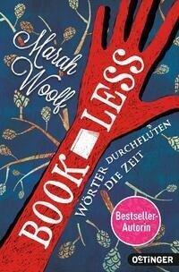 BookLess. Wörter durchfluten die Zeit - Marah Woolf