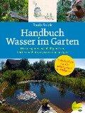 Handbuch Wasser im Garten - Paula Polak