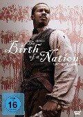 The Birth of a Nation - Aufstand zur Freiheit -