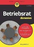 Betriebsrat für Dummies - Margarete Graf