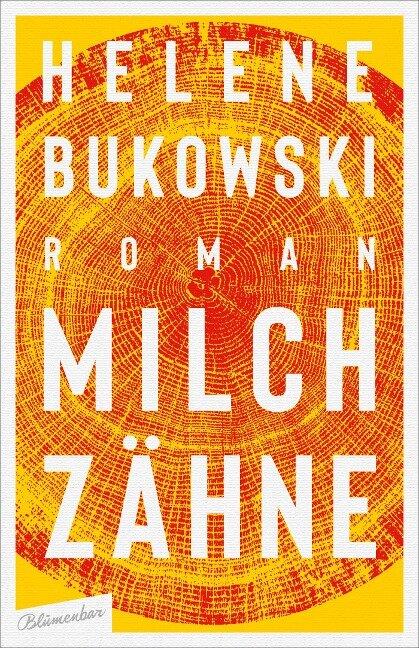 Milchzähne - Helene Bukowski