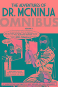 The Adventures Of Dr. Mcninja Omnibus - Christopher Hastings