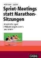 Sprint-Meetings statt Marathon-Sitzungen - Hartmut Laufer