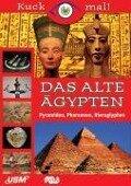 Kuck mal! Das Alte Ägypten für Win Vista/XP/2000/ME/98 SE u. MacOS10.x -