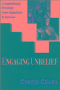 Engaging Unbelief - Curtis Chang