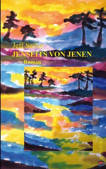Jenseits von Jenen - Jeff Sailor