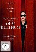 Auf der Suche nach Oum Kulthum -