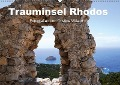Trauminsel Rhodos (Wandkalender 2019 DIN A2 quer) - Kunstmotivation Gbr