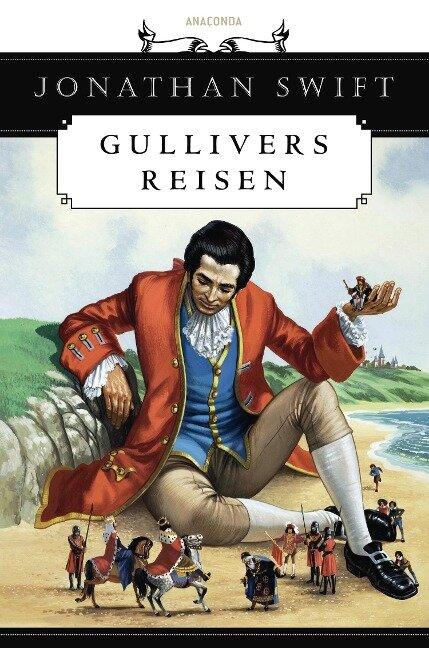 Gullivers Reisen - Jonathan Swift