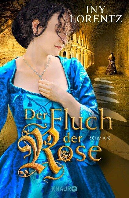Der Fluch der Rose - Iny Lorentz
