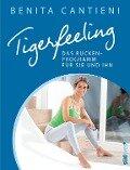 Tigerfeeling: Das Rückenprogramm für sie und ihn - Benita Cantieni