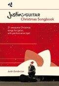 Justin Guitar: Christmas Songbook - Justin Sandercoe