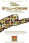 Still the Cross: PowerPoint -